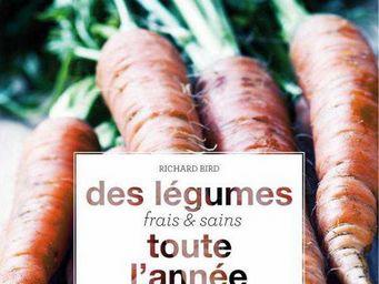 Hachette Livres - des legumes toute l'annee - Livre De Jardin