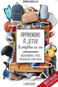 EDITIONS LAROUSSE - apprendre à jeter et simplifier sa vie - Decoration Book