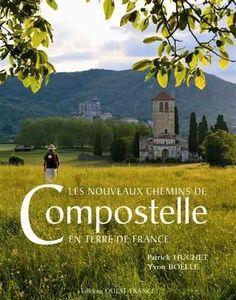 OUEST FRANCE - les nouveaux chemins de compostelle - Kunstbuch