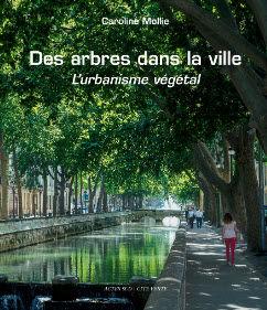 ACTES SUD EDITIONS - des arbres dans la ville - Gartenbuch